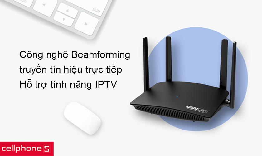 Tích hợp công nghệ Beamforming truyền tín hiệu trực tiếp và tính năng IPTV